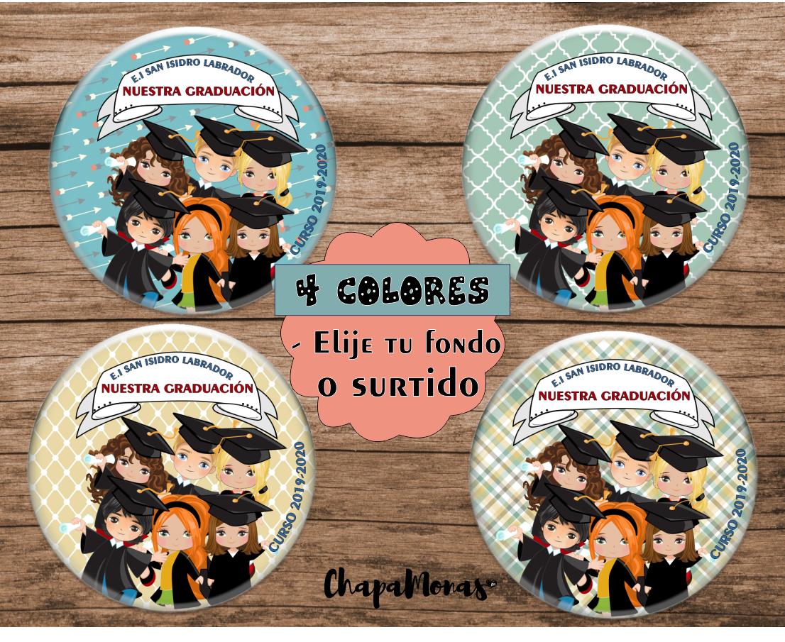 CHAPA NUESTRA GRADUACIÓN (4 fondos disponibles)